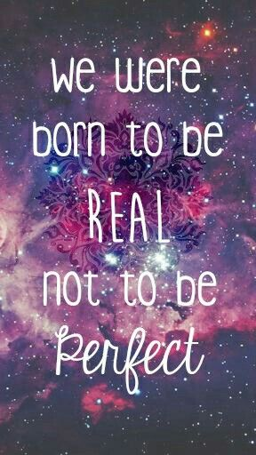 Struggling Quotes Wallpaper Quot We Were Born To Be Real Not To Be Perfect Quot Wallpaper