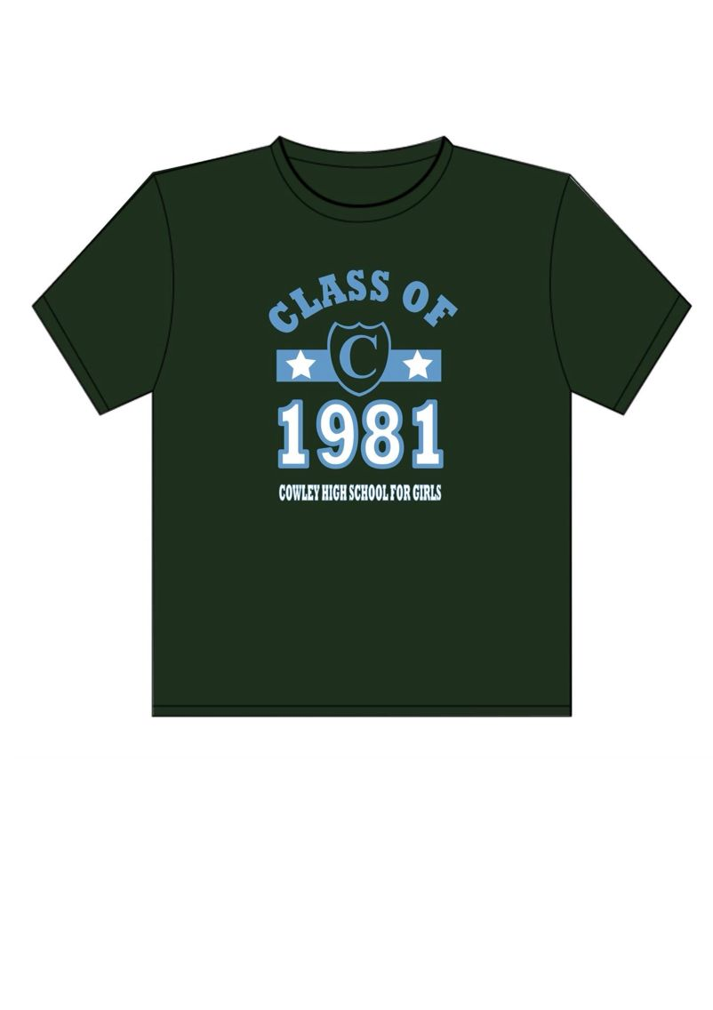 T shirt designed for class of 81 cowley girls to wear at 2015 school