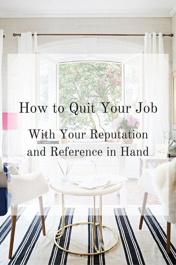 to Quit Your Job With Your Reputation and Reference in Hand - great relationships after quitting job