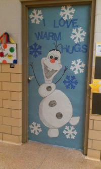 Winter Door Decoration...I love Olaf! | Classroom doors ...
