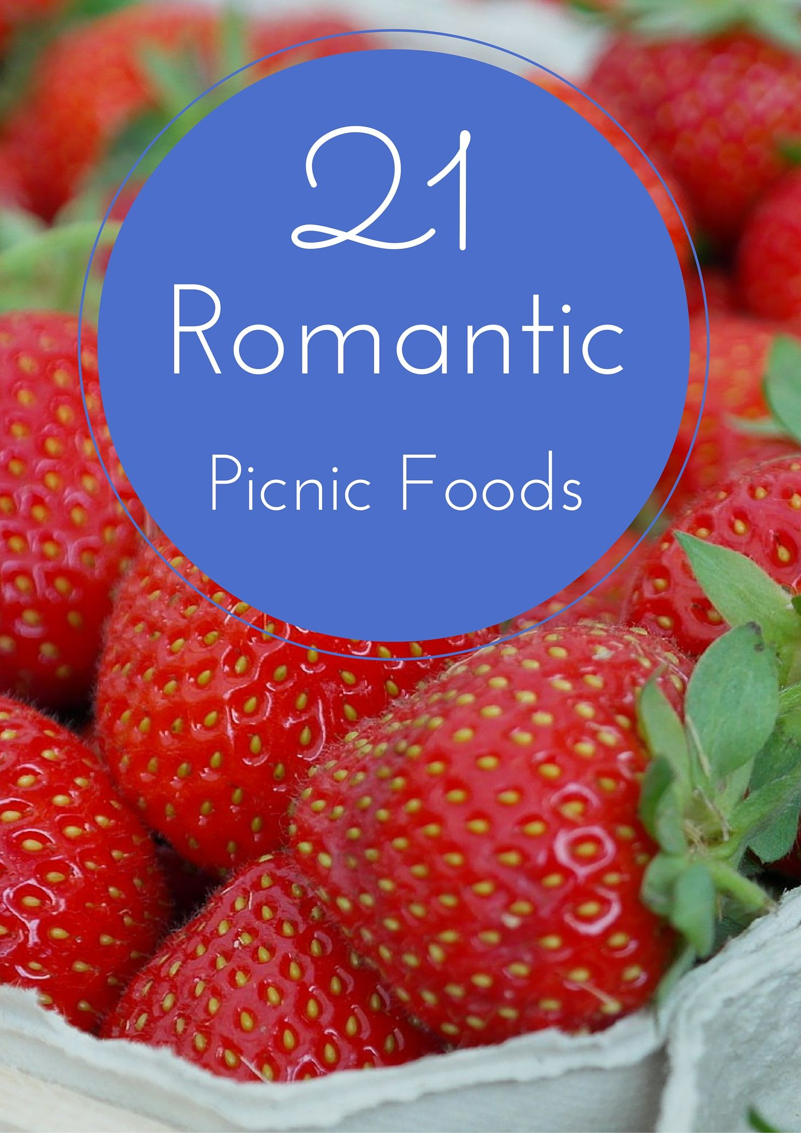 Romantische Hapjes The 21 Most Romantic Picnic Foods Set The Mood With These