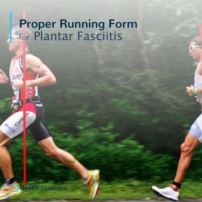 Proper Running Form for Plantar Fasciitis u2014 Proper running form - proper running form