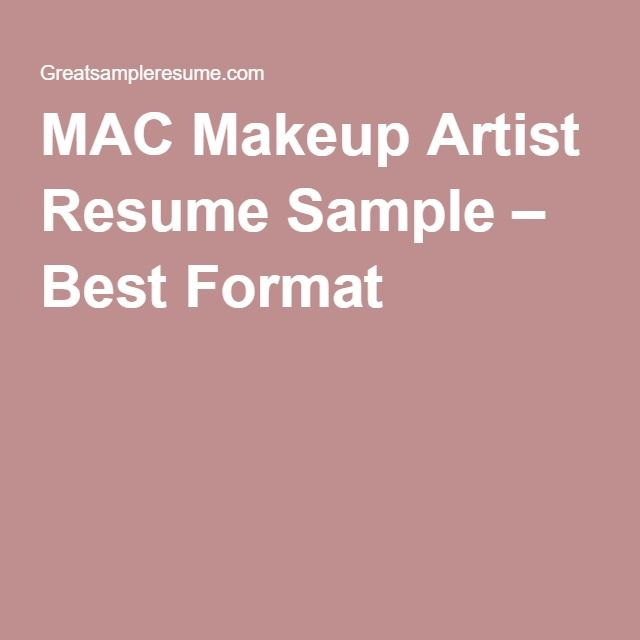 MAC Makeup Artist Resume Sample u2013 Best Format Projects to Try - makeup artist resume examples