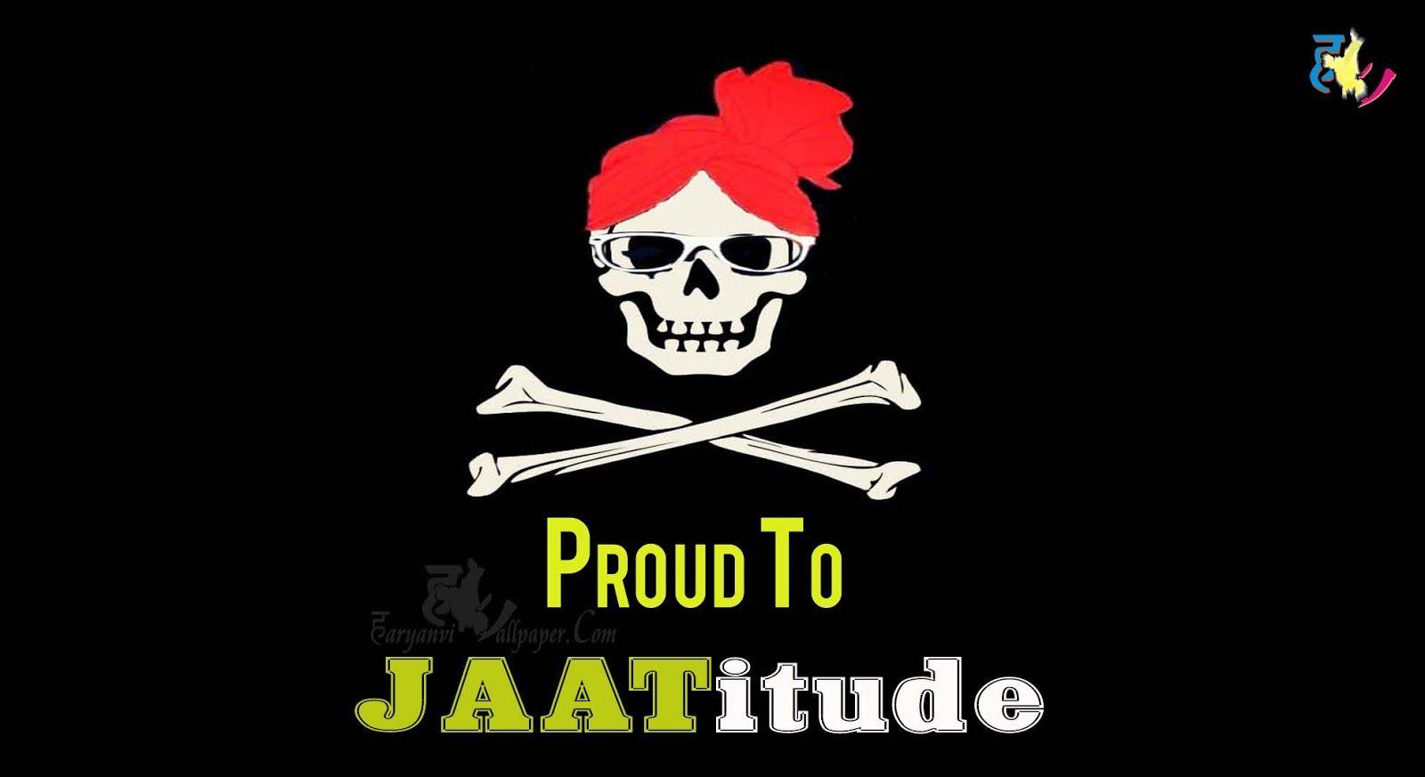Jaat proud to jaatitude haryanvi wallpaper com jokes whatsapp