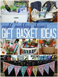 8 wedding bridal shower gift basket ideas