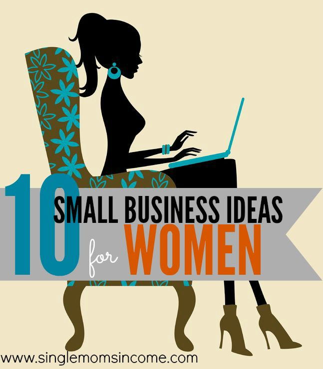 10 Awesome Business Ideas for Women Crushes and Business - home based business ideas for moms