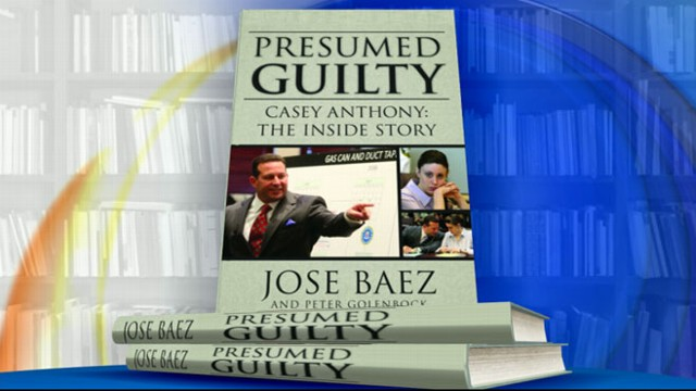 Casey Anthony Lawyer Jose Baez Releases Book \u0027Presumed Guilty