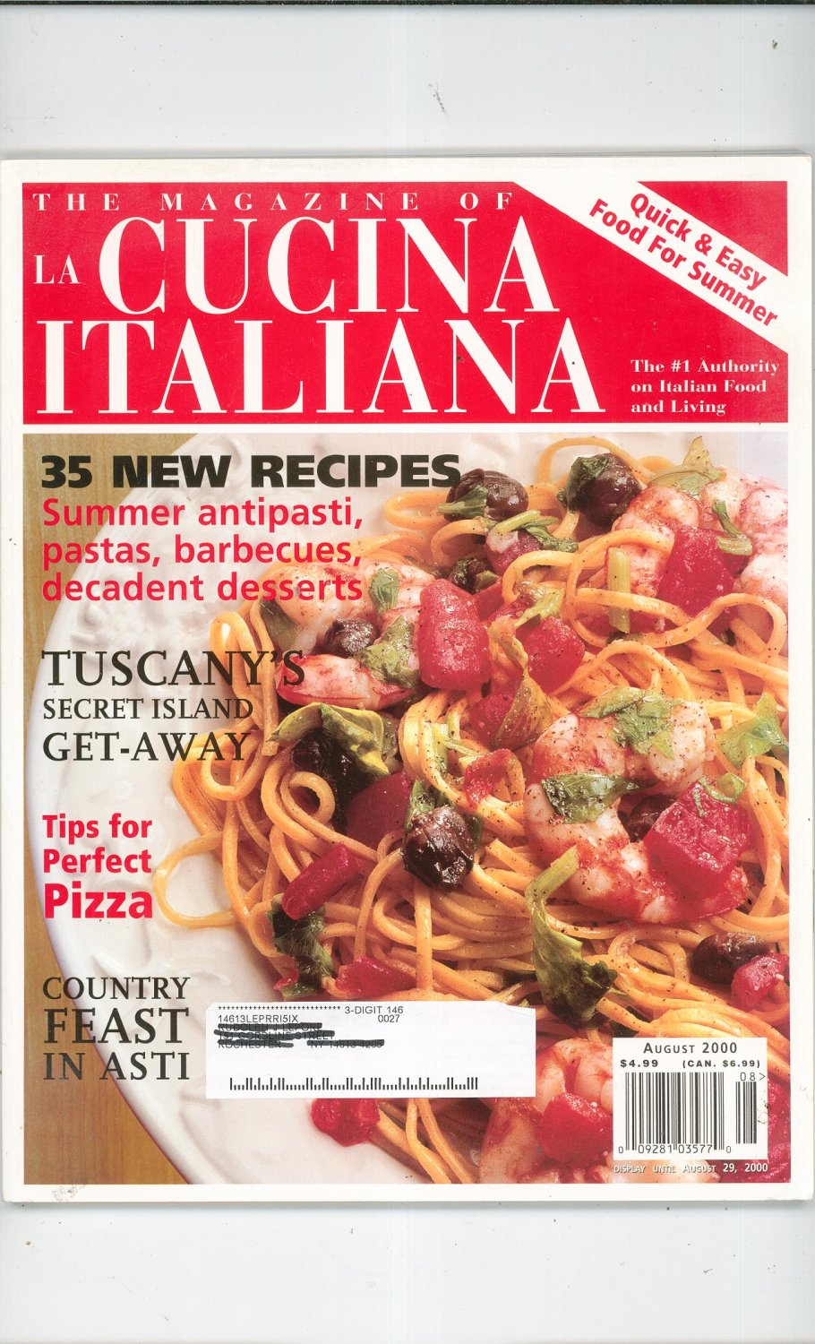The Magazine Of La Cucina Italiana The Magazine Of La Cucina Italiana July August 2000 Quick Easy Food For Summer Back Issue Not Pdf