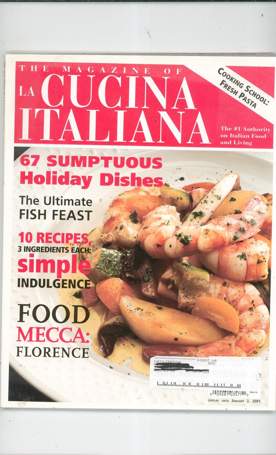 The Magazine Of La Cucina Italiana The Magazine Of La Cucina Italiana November December 2000 Fresh