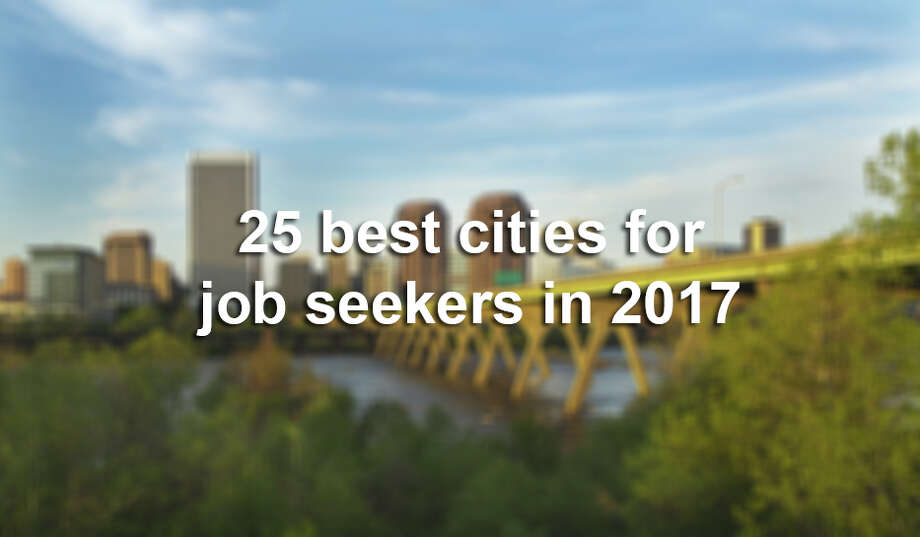 6 California cities rank among the nation\u0027s best for job seekers