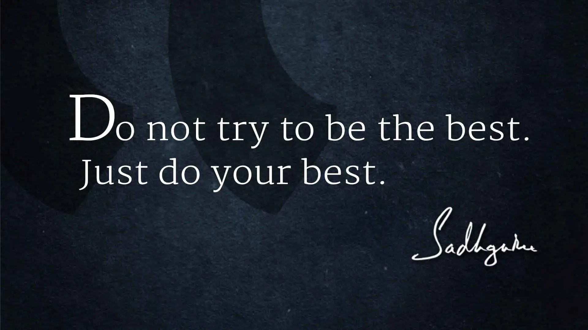 Encouraging Quotes Wallpaper Free Download 5 Sadhguru Quotes For The New Year The Isha Blog