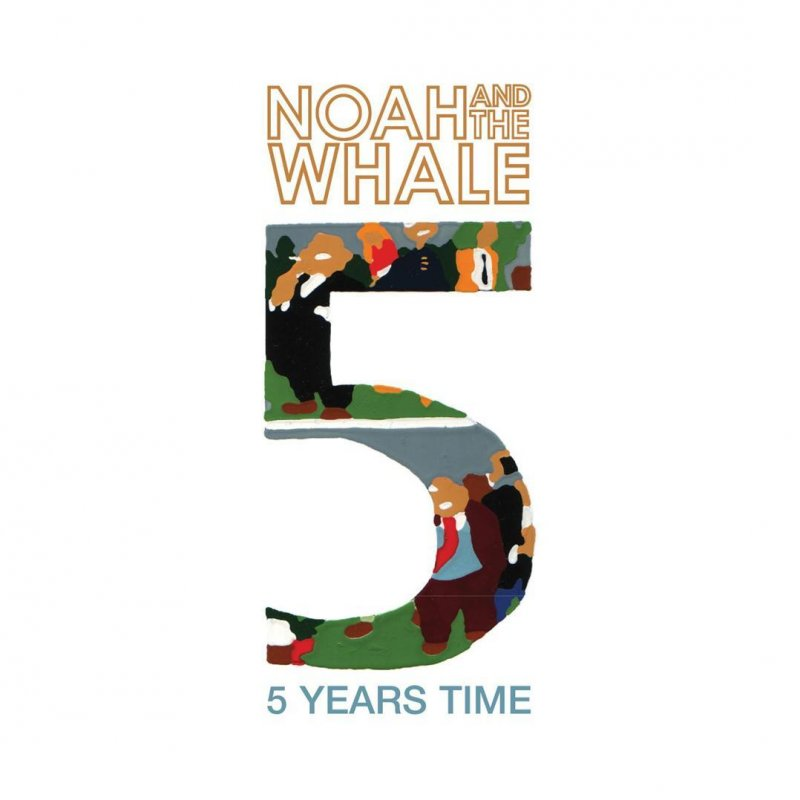 Noah And The Whale - 5 Years Time - Sun Sun Sun Lyrics Musixmatch - in five years time
