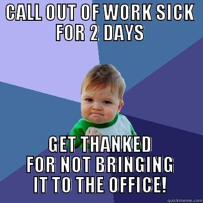 CALL OUT SICK - quickmeme - how to call out of work