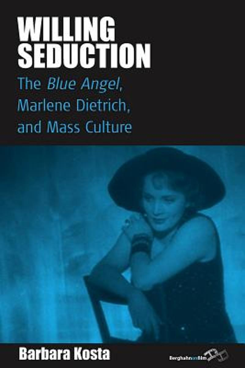 Der Blaue Engel Josef Von Sternberg Bol Willing Seduction Barbara Kosta 9780857456199 Boeken