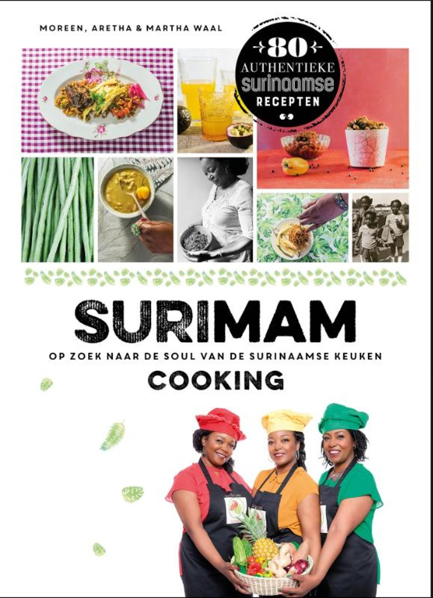 Ingredienten Surinaamse Keuken Bol Surimam Cooking Moreen Waal 9789024577675 Boeken