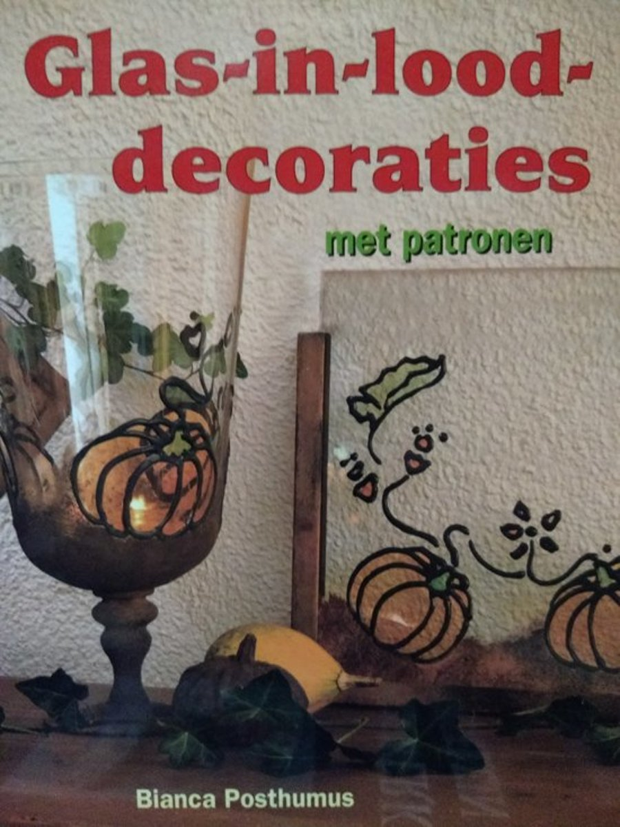 Glas In Lood Tweedehands Bol Glas In Lood Decoraties Posthumus 9789021327839 Boeken