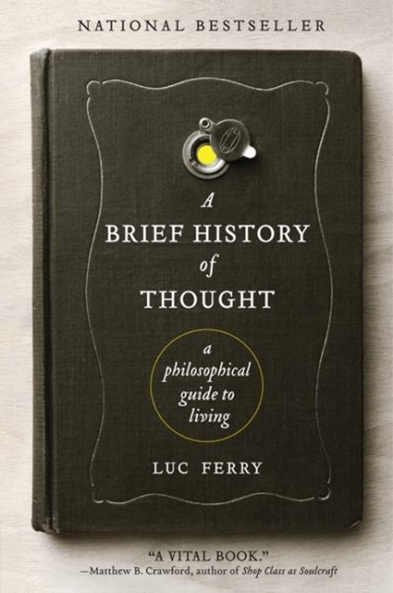 Amazon Burg Wächter Bol A Brief History Of Thought Luc Ferry 9780062074249