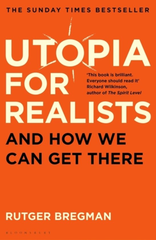 Tuin Outlet Bol.com | Utopia For Realists, Rutger Bregman
