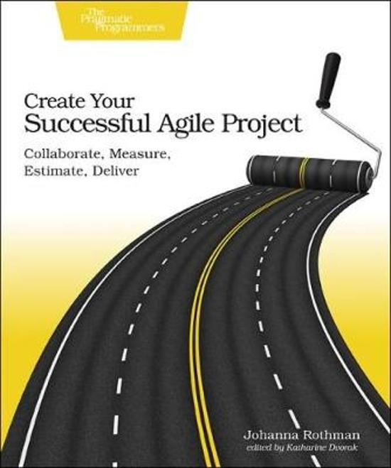 bol Create Your Succesful Agile Project, Johanna Rothman