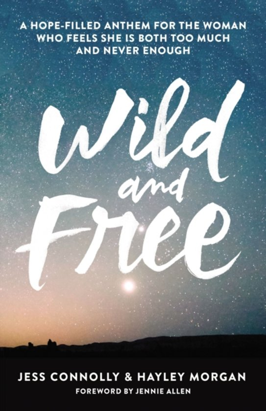 bol Wild and Free, Jess Connolly 9780310345534 Boeken