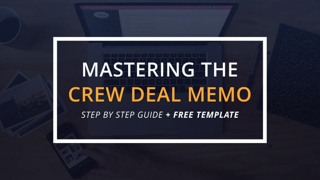 Mastering the Crew Deal Memo (with FREE Template)