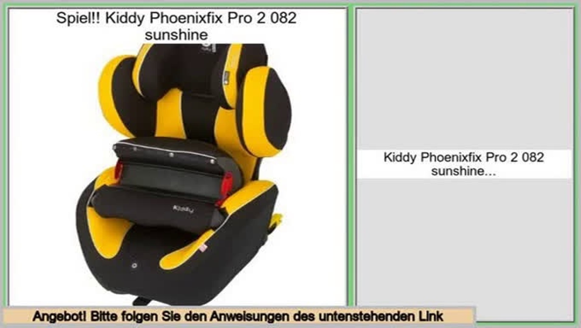 Kindersitz Kiddy Discovery Pro Daily Deal Kiddy Phoenixfix Pro 2 082 Sunshine