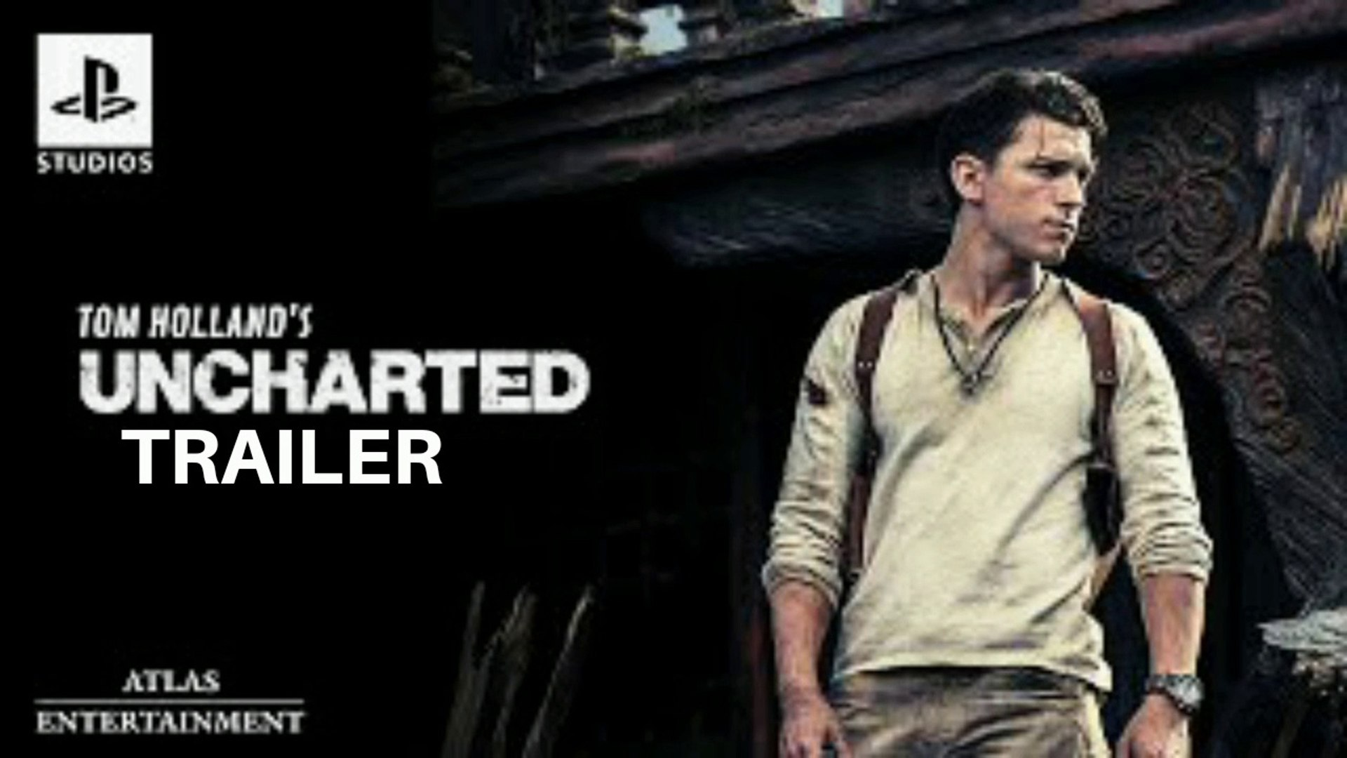 Uncharted The Movie 2021 Official Trailer Tom Holland Mark Wahlberg Movie Video Dailymotion