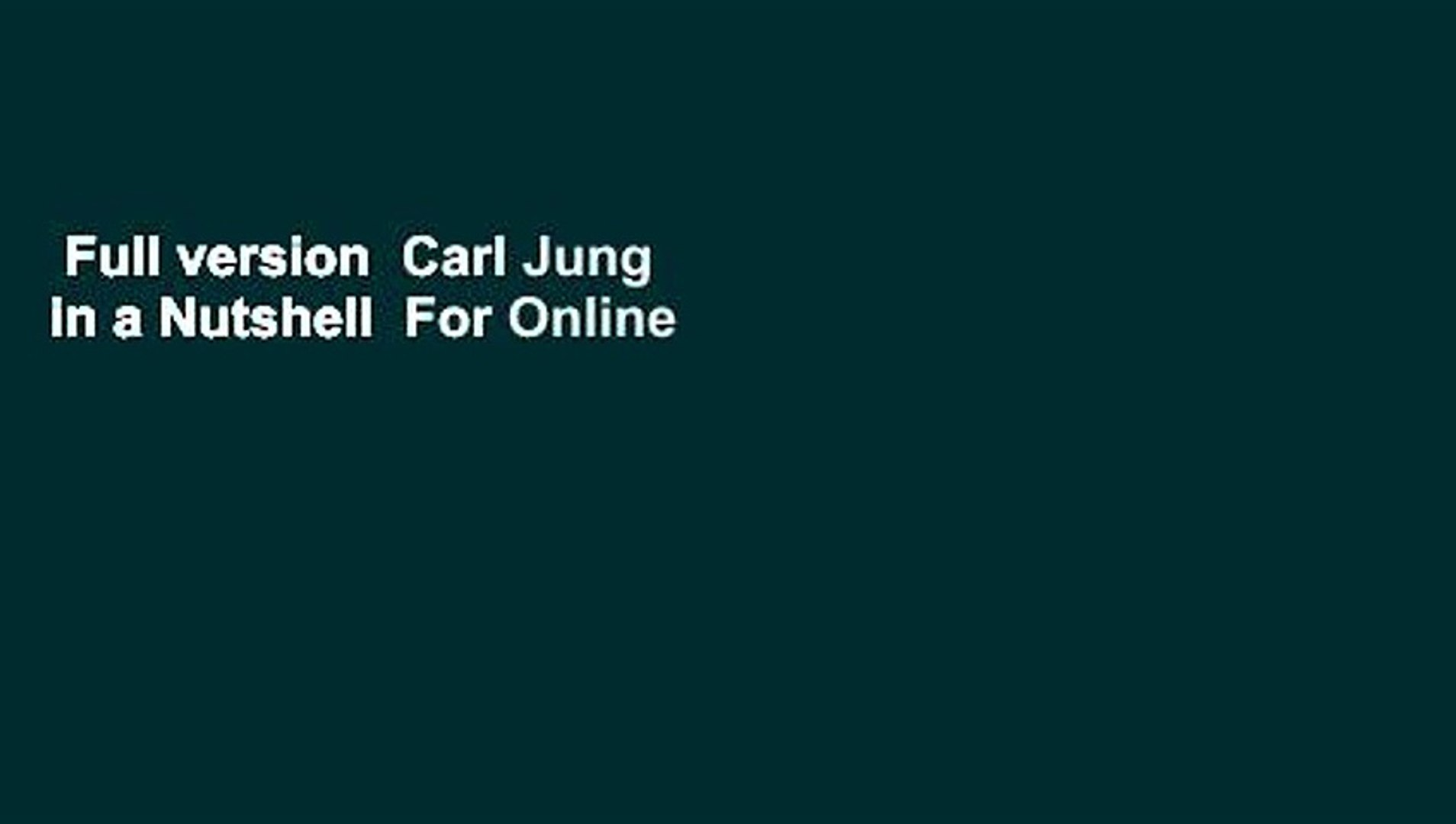 Full Version Carl Jung In A Nutshell For Online Video Dailymotion