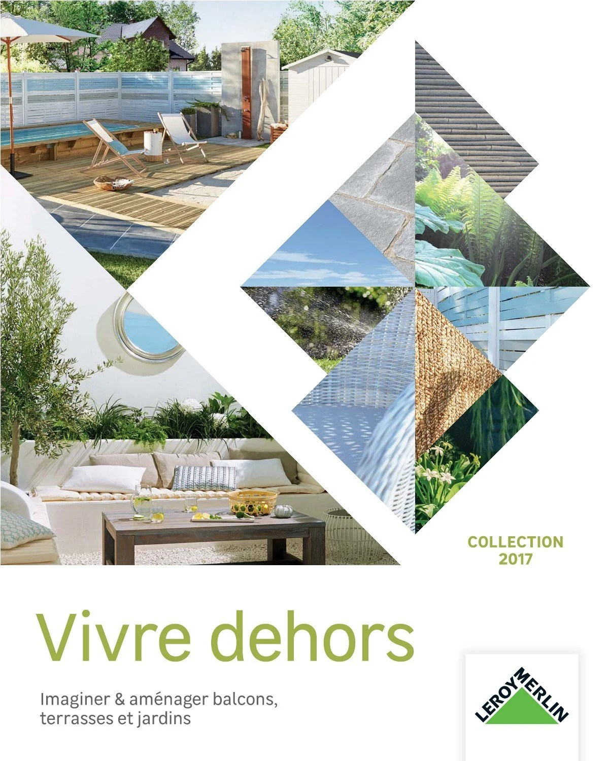 Leroy Merlin Mulhouse Vivre Dehors Collection 2017