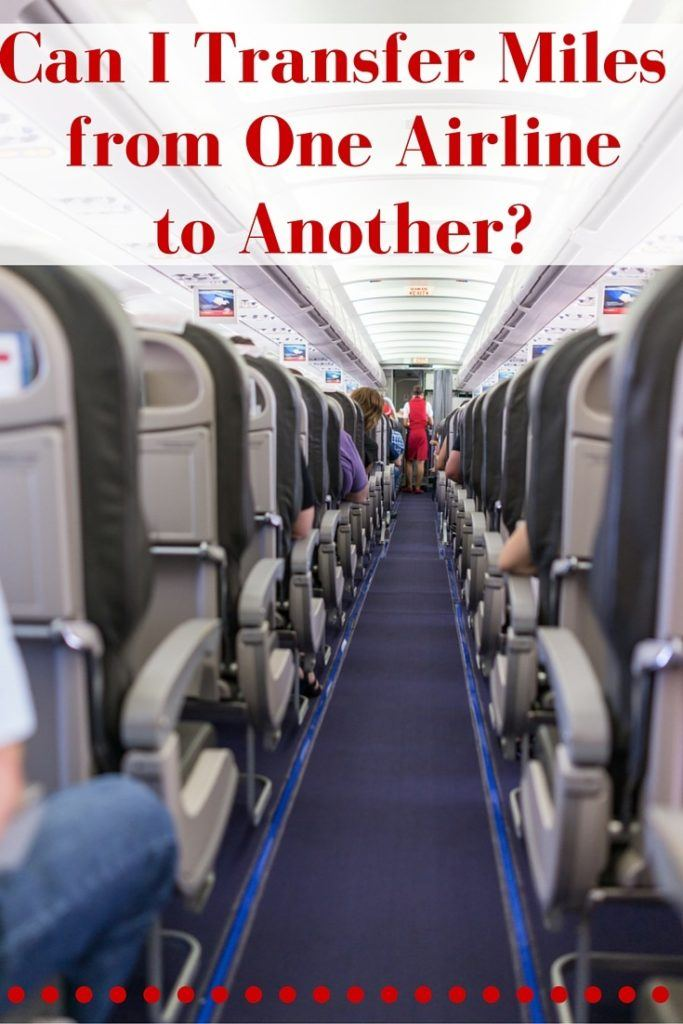 Reader\u0027s Question Can I Transfer Miles from One Airline to Another