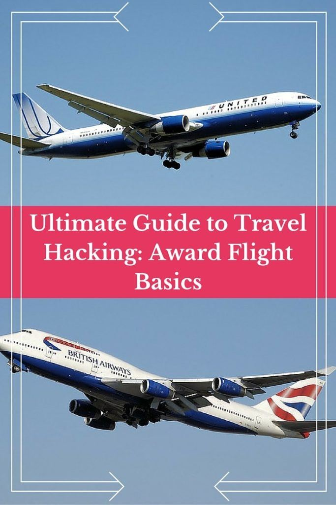 The Ultimate Guide to Travel Hacking Award Flight Basics - The
