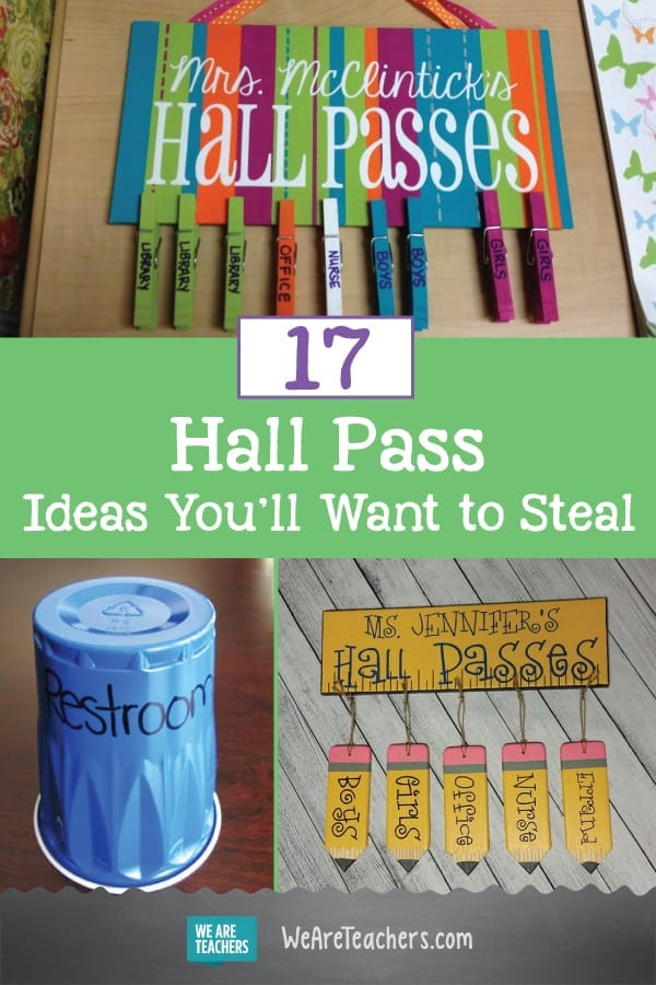 Hall Pass Ideas You\u0027ll Want to Steal for Your Classroom