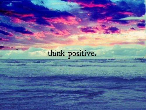 think positive Quotes lt,3 - image #2142181 by KSENIA_L on Favim