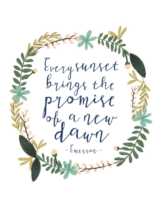 Teacher Quotes Wallpaper Iphone Every Sunset Brings The Promise Of A New Dawn Art Print By