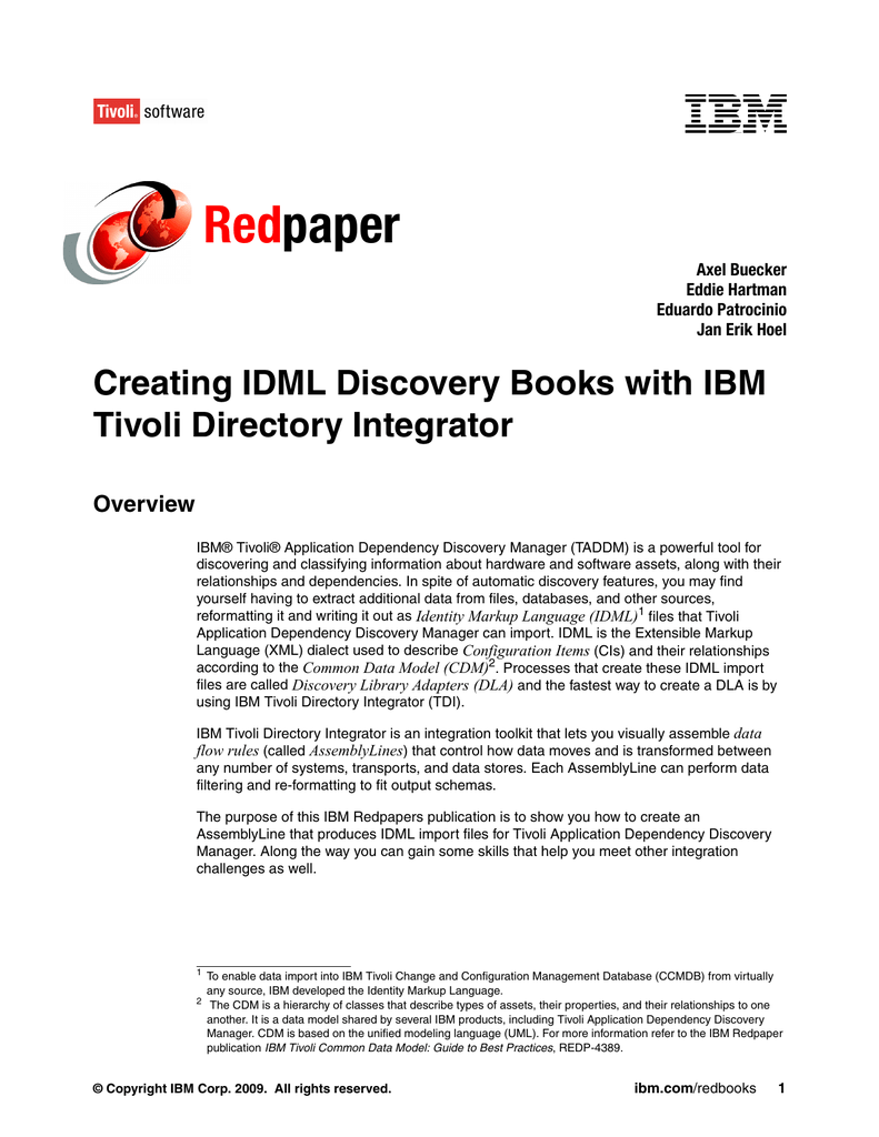 Tivoli Directory Integrator Properties File Red Paper Creating Idml Discovery Books With Ibm Tivoli Directory