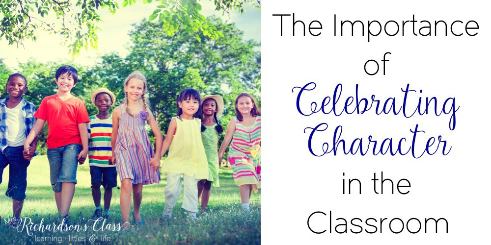 The Importance of Celebrating Character in the Classroom The TpT Blog
