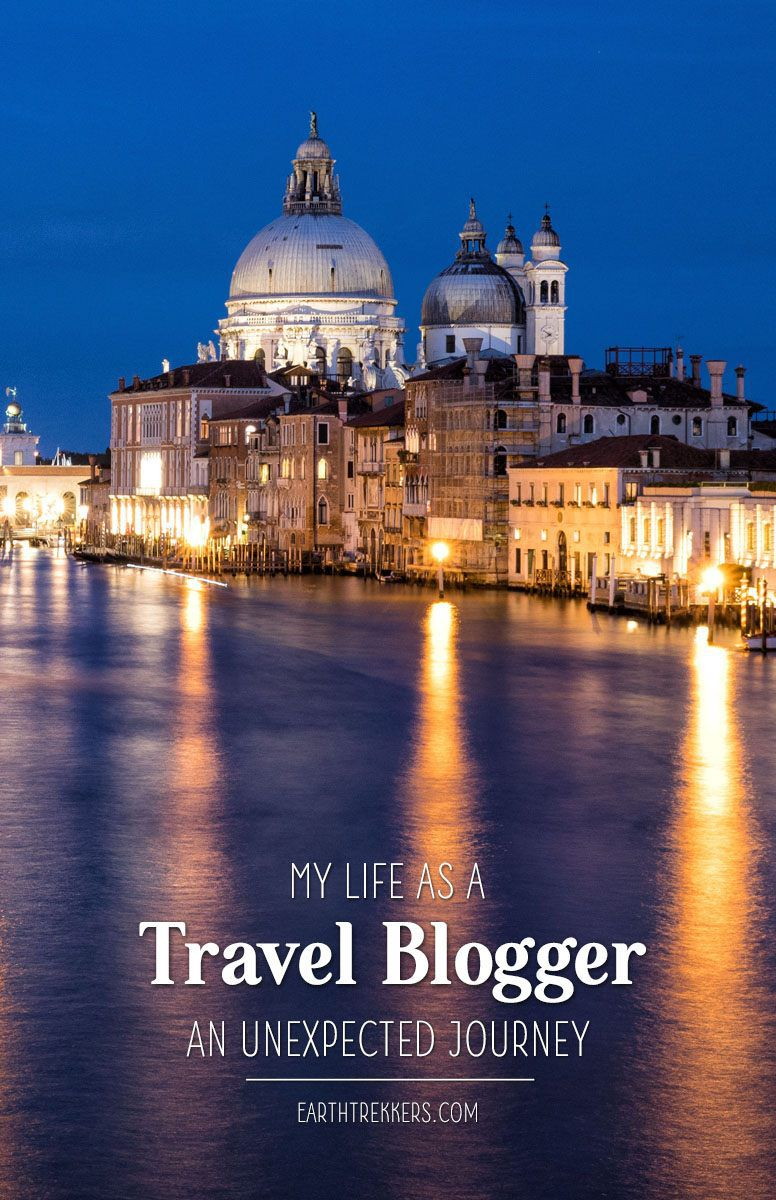 A Traveler Blog My Life As A Travel Blogger An Unexpected Journey Earth