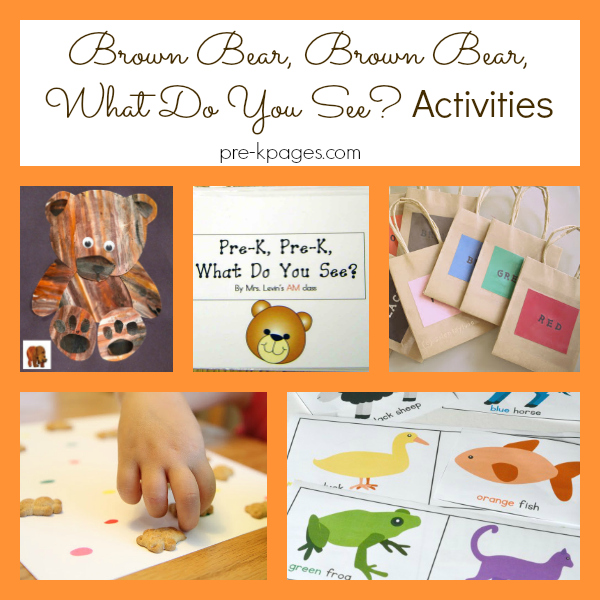 Activities for Brown Bear, Brown Bear, What Do You See? - Pre-K Pages