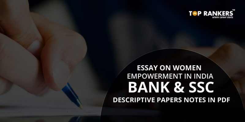 Essay on Women Empowerment in India For Bank And SSC Descriptive Papers - empowerment of women essay