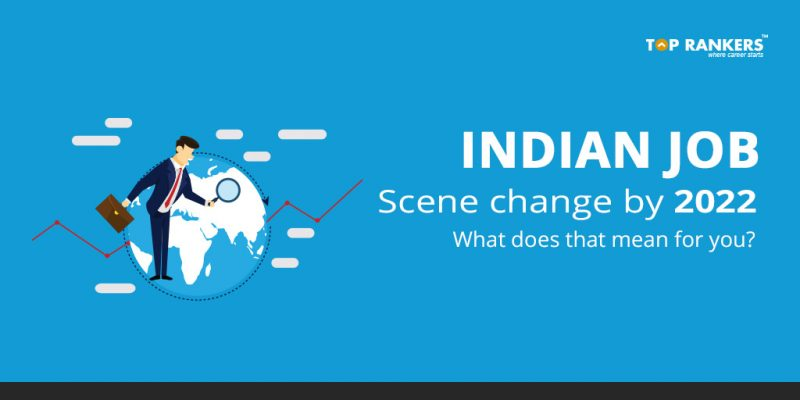 Indian Job Scene Change - What does that mean for you?