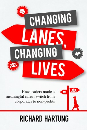 Changing Lanes, Changing Lives - How Leaders Made a Meaningful