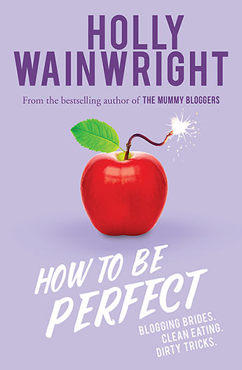 How to Be Perfect - Holly Wainwright - 9781760633486 - Allen  Unwin