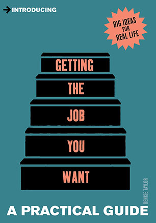 Introducing Getting the Job You Want - Denise Taylor - 9781848315068