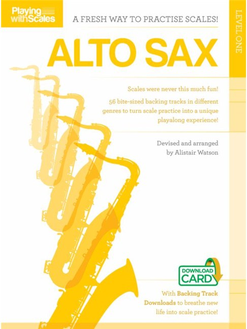 Playing With Scales Alto Saxophone Level 1 (Book/Download) - Alto