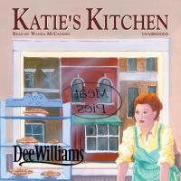 Katies Kitchen - Audiobook | Listen Instantly!