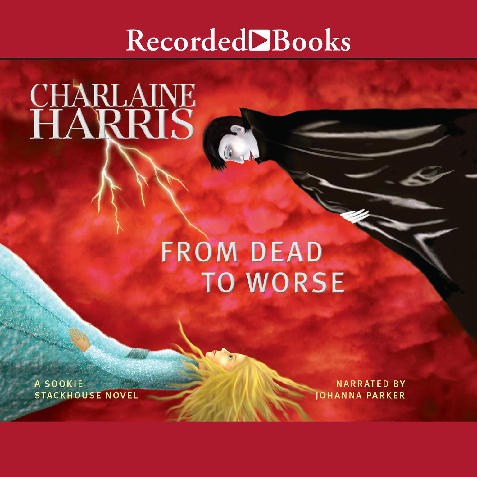 Charlaine Harris Libros From Dead To Worse Audiobook