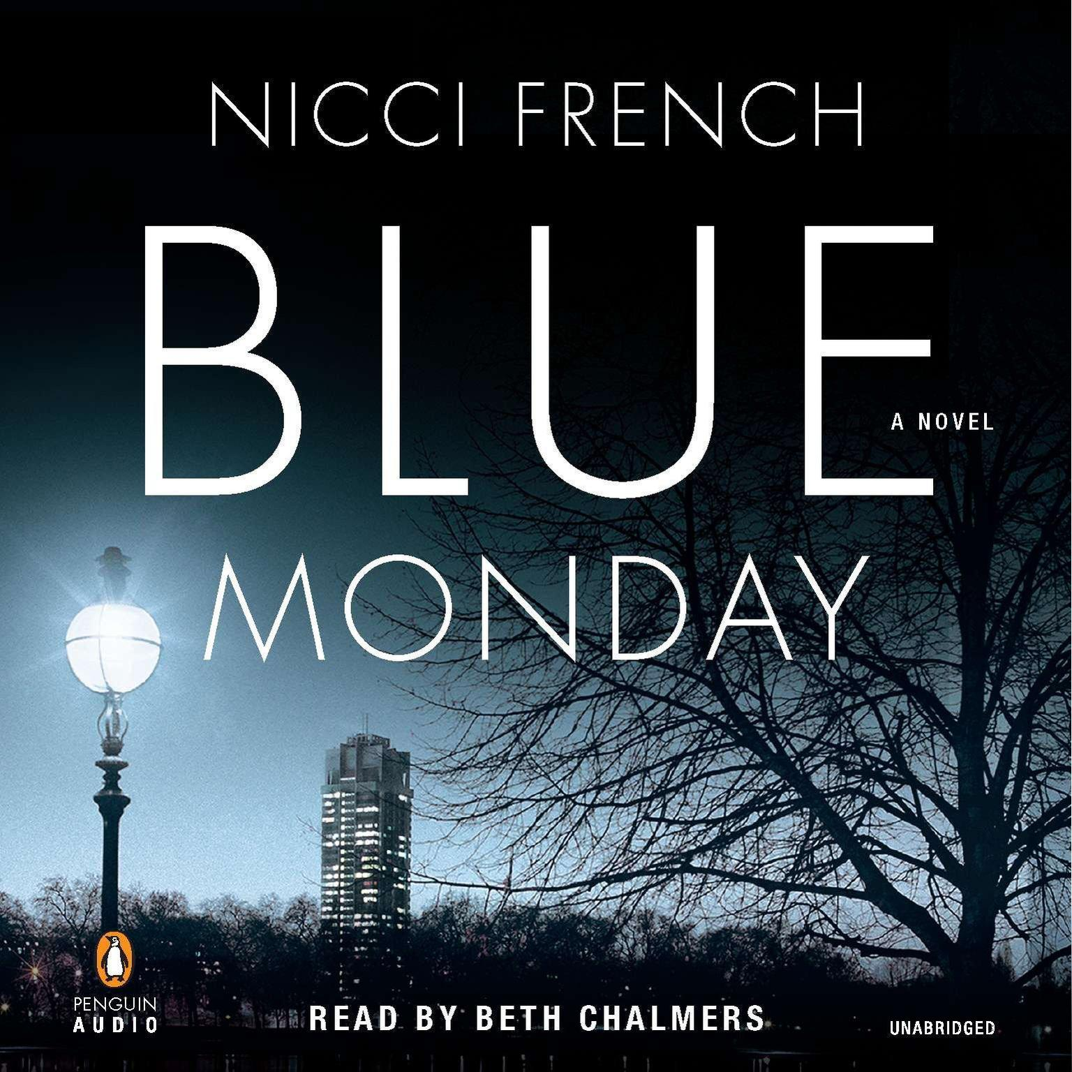 Frieda Klein Blue Monday Audiobook Listen Instantly