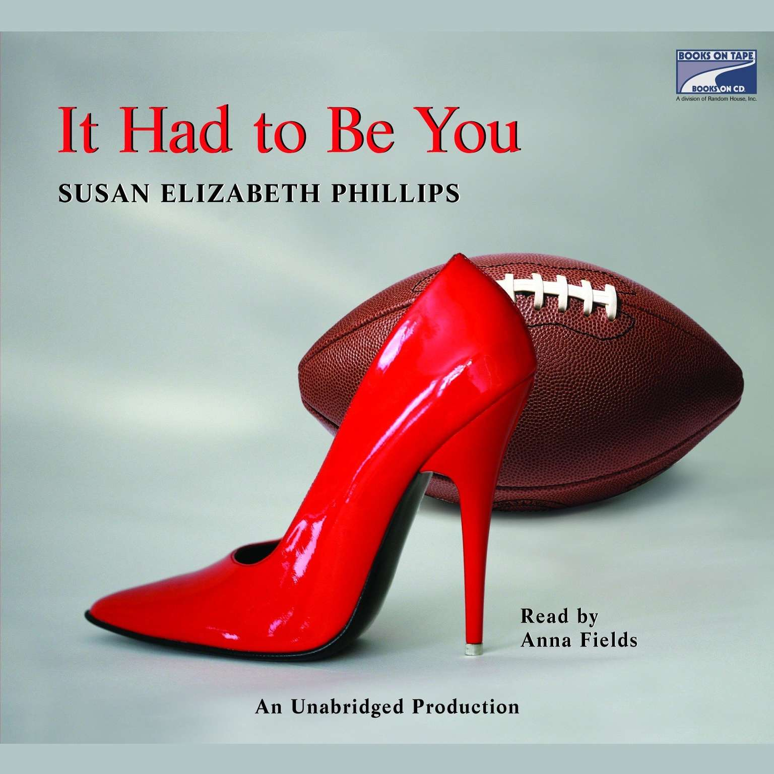 Susan Elizabeth Phillips Libros It Had To Be You Audiobook By Susan Elizabeth Phillips