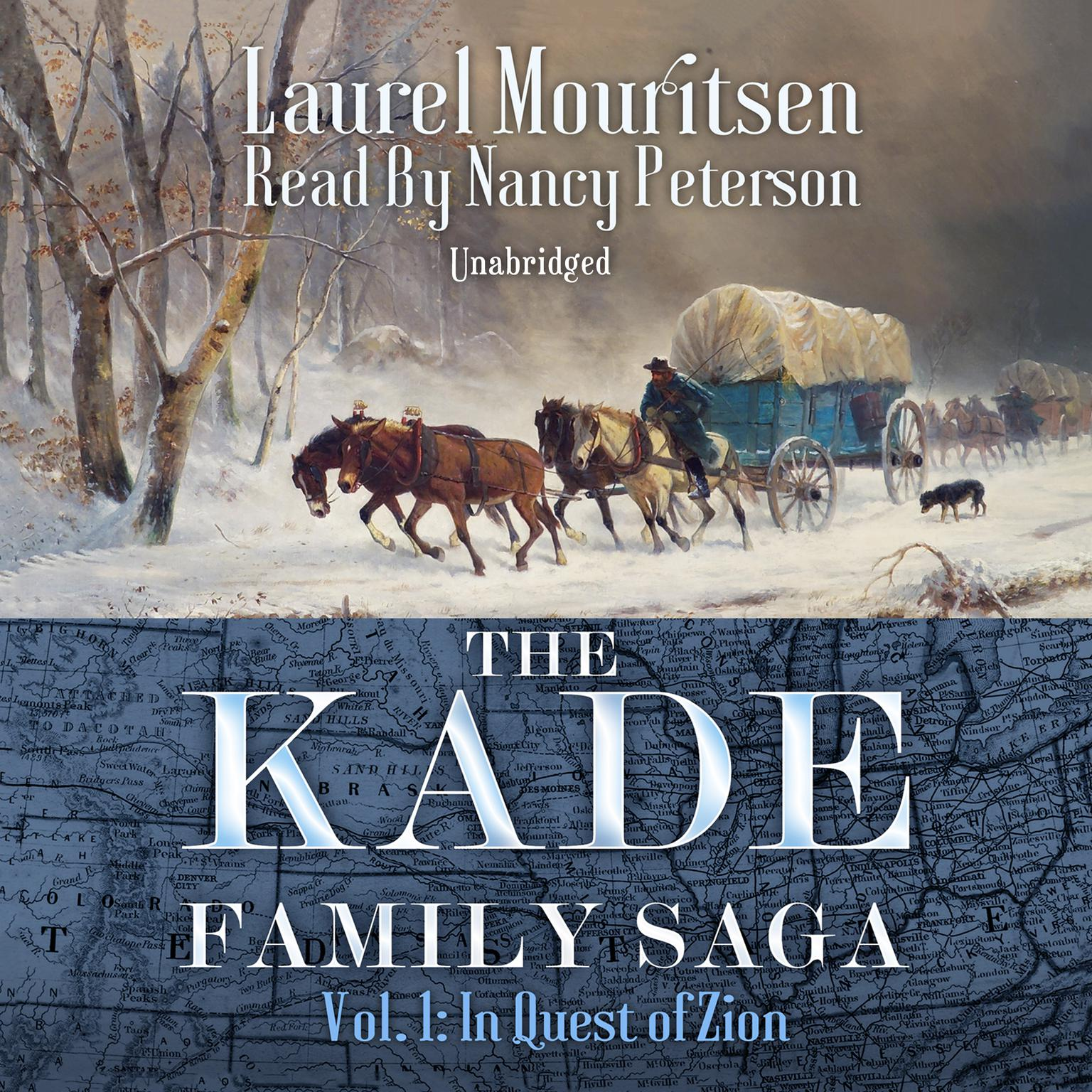 Kade Living The Kade Family Saga Vol 1 In Quest Of Zion Audiobook