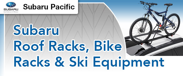 Subaru Roof Bike And Ski Racks Subaru Pacific